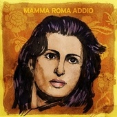 Mamma Roma addio von Various Artists