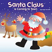 Santa Claus Is Coming to Town by Kidzone