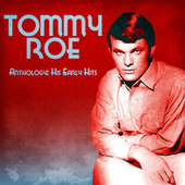 Anthology: His Early Hits (Remastered) von Tommy Roe