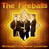 Anthology: The Deluxe Collection (Remastered) von The Fireballs