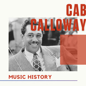 Cab Calloway - Music History de Cab Calloway