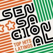 Sensacional: Top Hits Latinos de Various Artists