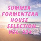 Summer Formentera House Selection Vol.324 de Various Artists