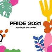 Rainbow Anthems Pride 2021 de Various Artists