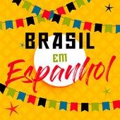Brasil Em Espanhol de Various Artists