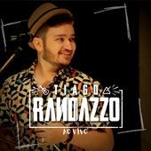 Tiago Randazzo (Ao Vivo) von Tiago Randazzo