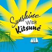 Sunshine with Kitsuné di Various Artists