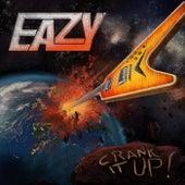 Crank it Up! de Eazy