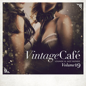 Vintage Café: Lounge and Jazz Blends (Special Selection), Vol. 19 by Various Artists