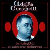 Antología: La Colección Definitiva (Remastered) by Adolfo Carabelli
