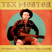 Anthology: The Deluxe Collection (Remastered) by Tex Morton