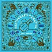 Clockwise de Balthazars Karaffel