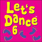 Let's Dance 6 by Kidzone