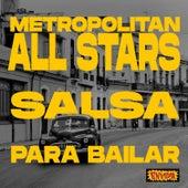 Salsa para Bailar by Metropolitan All Stars