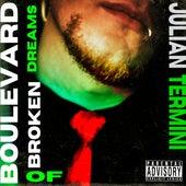 Boulevard of Broken Dreams (Cover) von Julian Termini