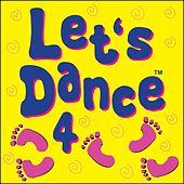 Let's Dance 4 by Kidzone