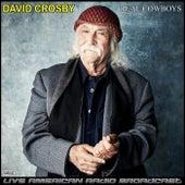 Real Cowboys (Live) de David Crosby