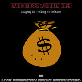 Laughing All The Way To The Bank (Live) de David Crosby