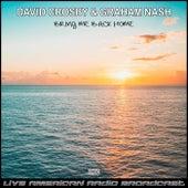 Bring Me Back Home (Live) de David Crosby