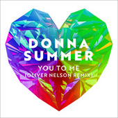 You to Me (Oliver Nelson Remix) de Donna Summer