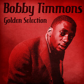 Golden Selection (Remastered) de Bobby Timmons