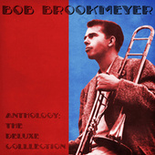 Anthology: The Deluxe Colllection (Remastered) di Bob Brookmeyer