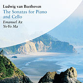 Ludwig van Beethoven: The Sonatas for Piano and Cello de Yo-Yo Ma