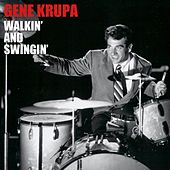 Walkin' And Swingin' de Gene Krupa