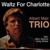 Waltz for Charlotte (Live) by Albert Mair Trio