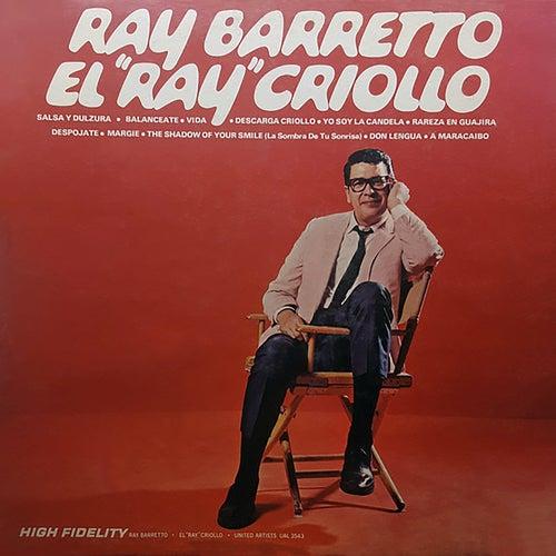 El Ray Criollo by Ray Barretto