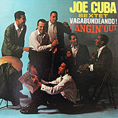 Vagabundeando!/Hangin' Out (Fania Original Remastered) von Joe Cuba