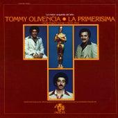 La Primerisima de Tommy Olivencia