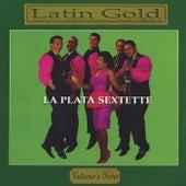 Latin Gold Collection de La Plata Sextette