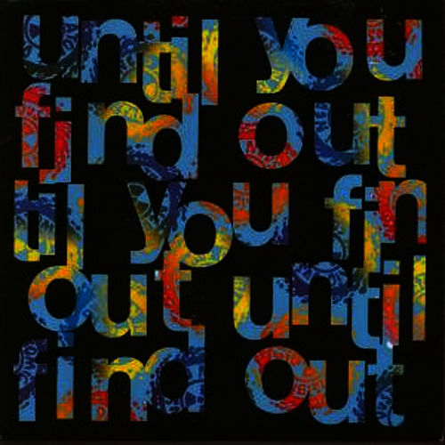 Until You Find Out, Flexible Head, Bite - Single by Ned's Atomic Dustbin