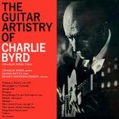 The Guitar Artistry Of Charlie Byrd by Charlie Byrd