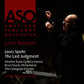 Spohr: The Last Judgment by American Symphony Orchestra