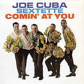 Comin' At You de Joe Cuba
