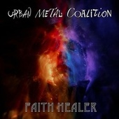 Faith Healer de Urban Metal Coalition
