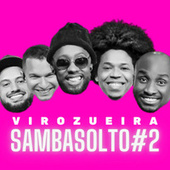Sambasolto #2 de Virozueira