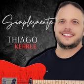 Simplesmente by Thiago Kehrle
