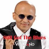 Still Got the Blues by Wilson Viturino