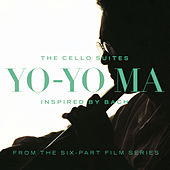 Inspired By Bach: The Cello Suites (Remastered) de Yo-Yo Ma