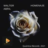 Homenaje by Walter Abril