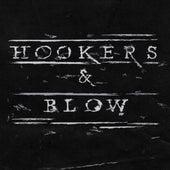 Hookers & Blow de Hookers
