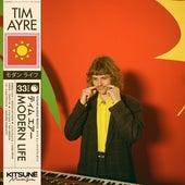 Modern Life by Tim Ayre