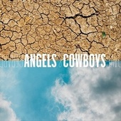 Angels & Cowboys by Dave Gerard