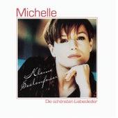 Kleine Seelenfeuer- Die schönsten Liebeslieder von Michelle