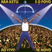 E O Povo Ao Vivo De Novo by Ara Ketu
