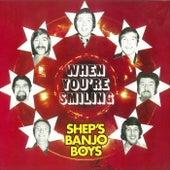 When You're Smiling (50th Anniversary Edition) de Shep's Banjo Boys