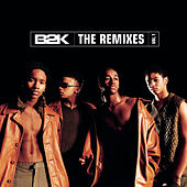 B2K  The Remixes  Vol. 1 de B2K